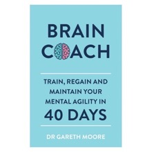 Train, Regain and Maintain Your Mental Agility in 40 days